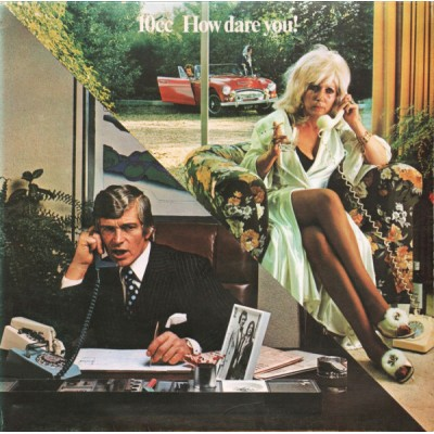 10cc --- How Dare You