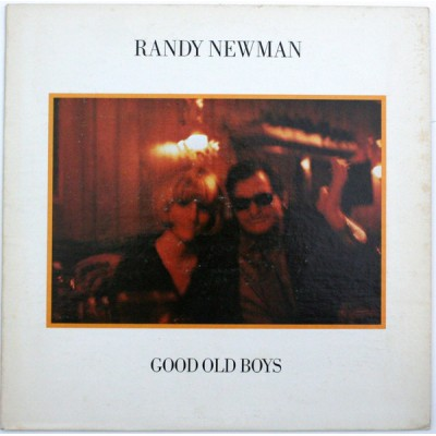 Randy Newman --- Good Old Boys