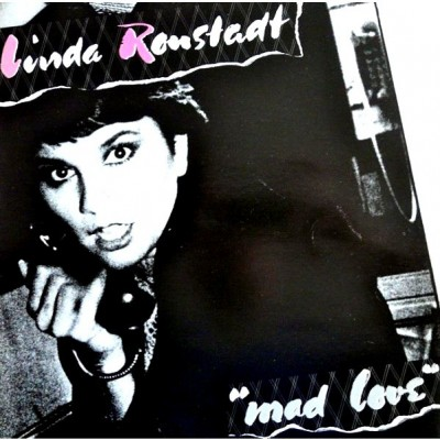 Linda Ronstadt --- Mad Love