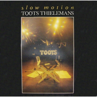 Toots Thielemans --- Slow...