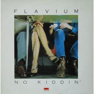 Flavium --- No Kiddin'