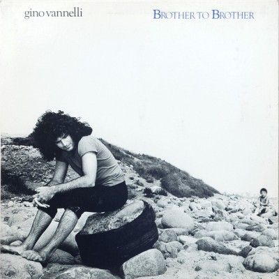 Gino Vannelli --- Brother...