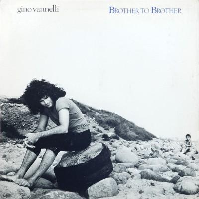 Gino Vannelli --- Brother...