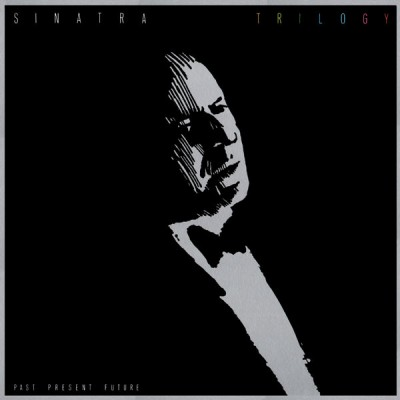 Frank Sinatra --- Trillogy