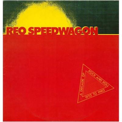 REO Speedwagon --- A Decade...