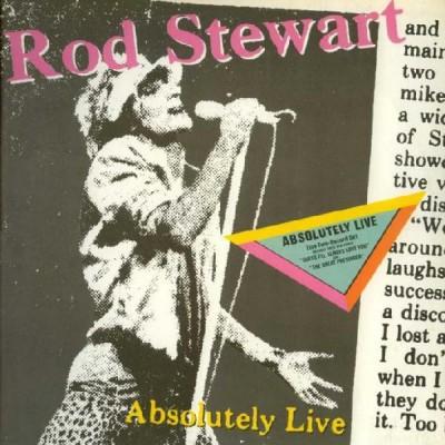Rod Stewart --- Absolutely...