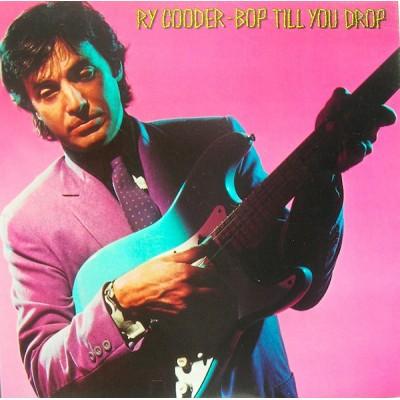 Ry Cooder --- Bop Till You...