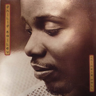 Philip Bailey --- Chinese Wall