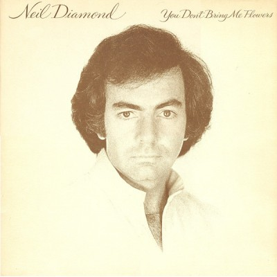 Neil Diamond --- You Don't...