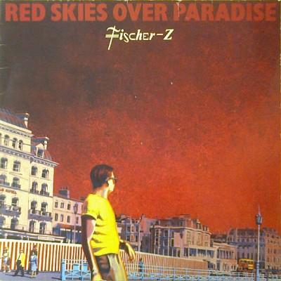 Fischer-Z --- Red Skies...