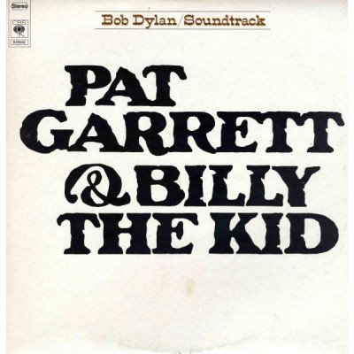 Bob Dylan --- Pat Garrett &...