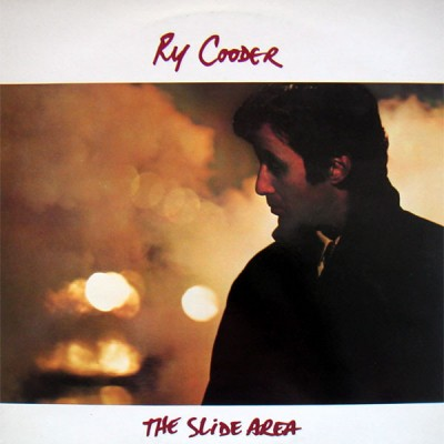 Ry Cooder --- The Slide Area