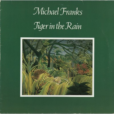 Michael Franks --- Tiger In...