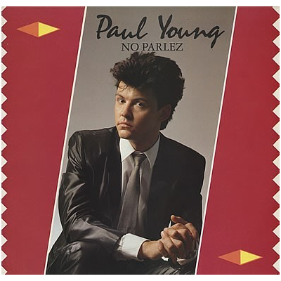 Paul Young --- No Parlez