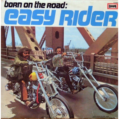 Born On The Road --- Easy Rider