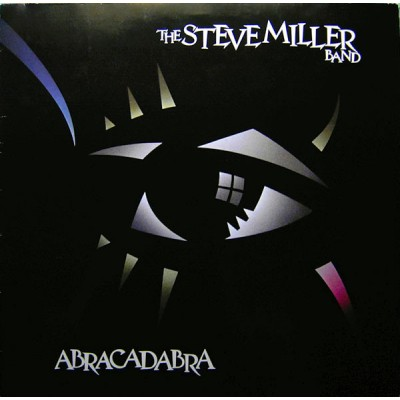 Steve Miller --- Abracadabra