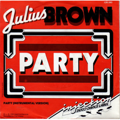 "7"" Julius Brown --- Party"