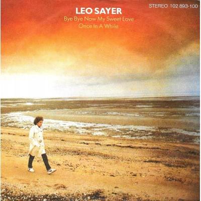 """7"""" Leo Sayer --- Bye Bye..."""