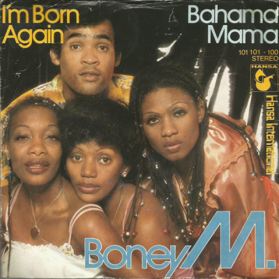 "7"" Boney M. --- I'm Born Again"