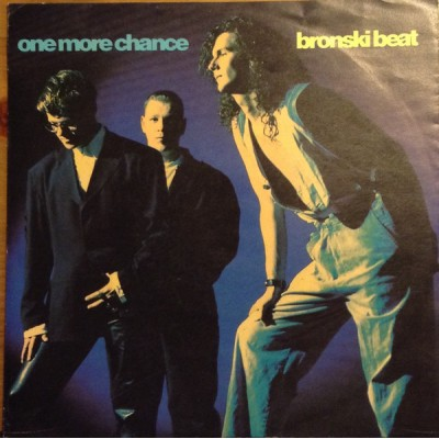 "7"" Bronski Beat --- One..."