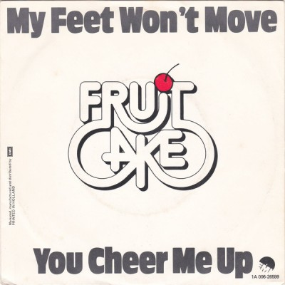 "7"" Fruitcake --- My Feet..."