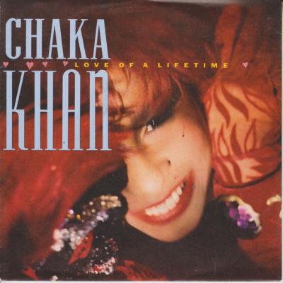 "7"" Chaka Khan --- Love Of A..."