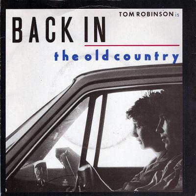 """7"""" Tom Robinson --- Back In..."""