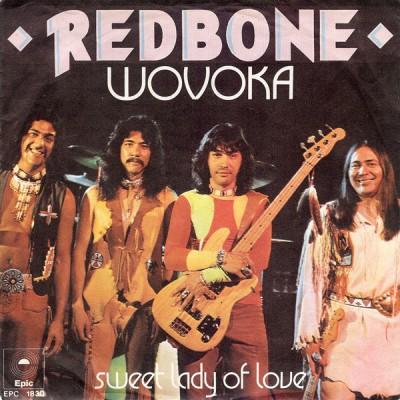 "7"" Redbone --- Wovoka"
