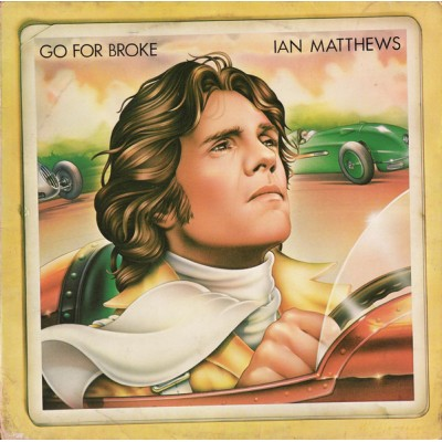 Ian Matthews --- Go For Broke