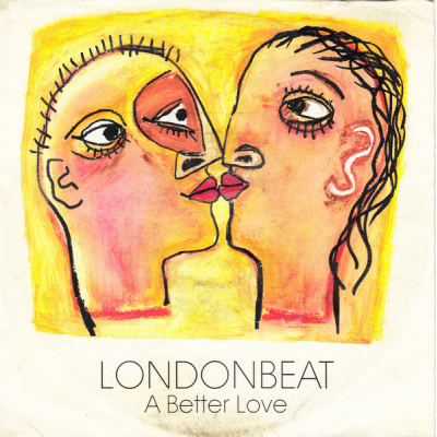 "7"" Londonbeat --- A Better..."