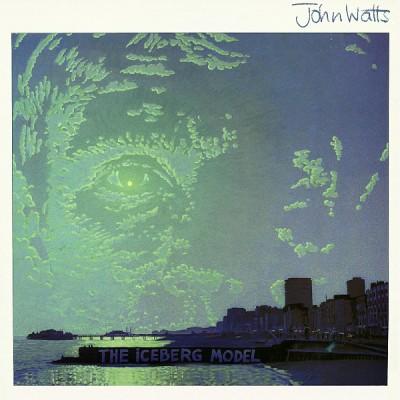 John Watts --- The Iceberg...