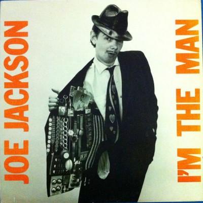Joe Jackson --- I'm The Man