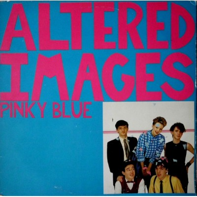 Altered Images --- Pinky Blue
