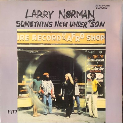 Larry Norman --- Something...