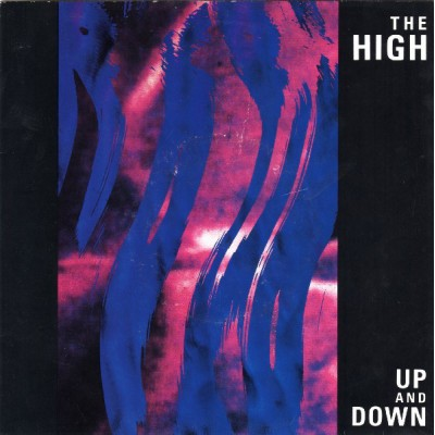"7"" The High --- Up And Down"