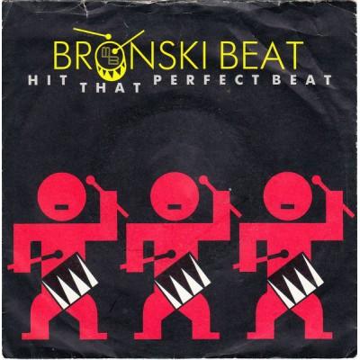 "7"" Bronski Beat --- Hit..."