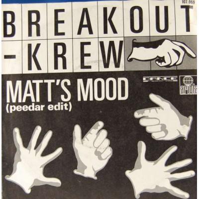 "7"" Breakout-Krew --- Matt's..."