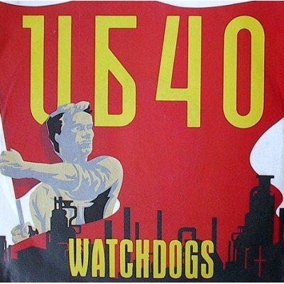 "7"" UB40 --- Watchdogs"