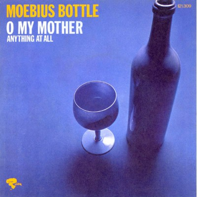 "7"" Moebius Bottle --- O My..."