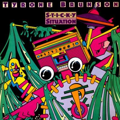 Tyrone Brunson --- Sticky...
