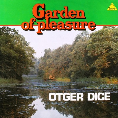 Otger Dice --- Garden Of...