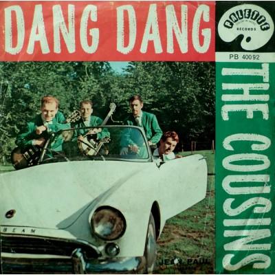 "7"" The Cousins --- Dang Dang"
