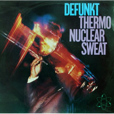 Defunkt --- Thermo Nuclear...