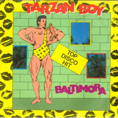 "7"" Baltimora --- Tarzan Boy"