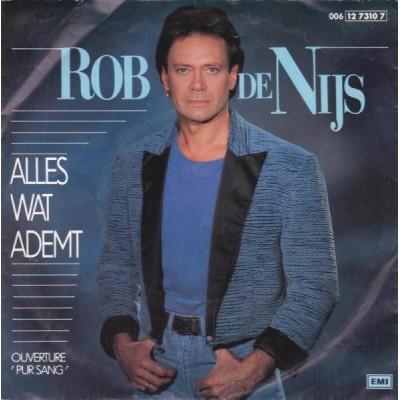 """7"""" Rob de Nijs --- Alles..."""