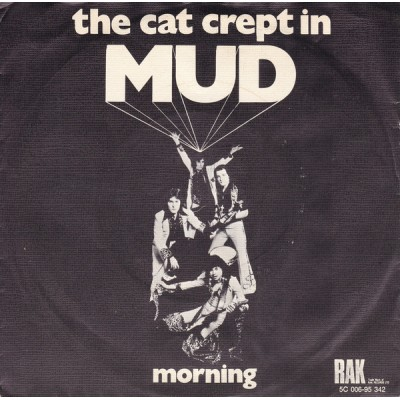 "7"" Mud --- The Cat Crept In"