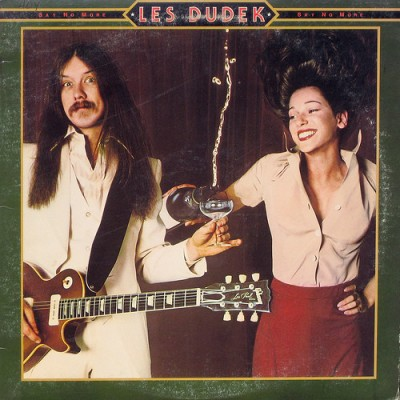 Les Dudek --- Say No More