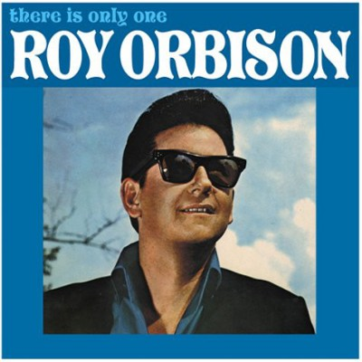 Roy Orbison --- There Is...