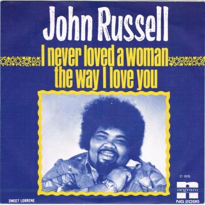 """7"""" John Russell --- I Never..."""