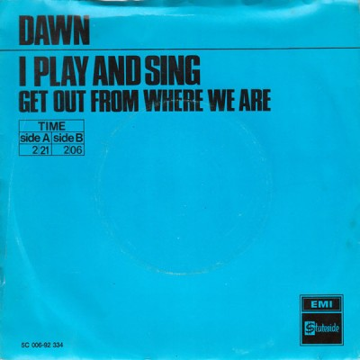 "7"" Dawn --- I Play And Sing"